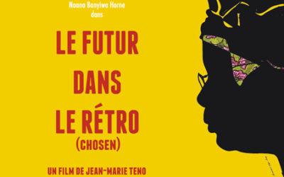 Un Futur dans le rétro (Chosen) – Jean-Marie Teno